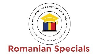 Learn Romanian with eAcademy - Romanian Specials