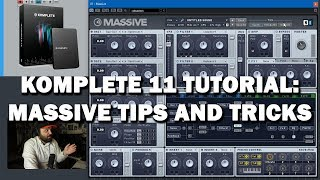 Komplete 11 Tutorial - How to Use Massive: Beginners Tips and Tricks