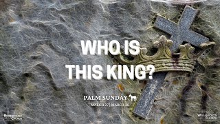 Wissahickon Church || Who Is This King - Pastor Charlie Jones