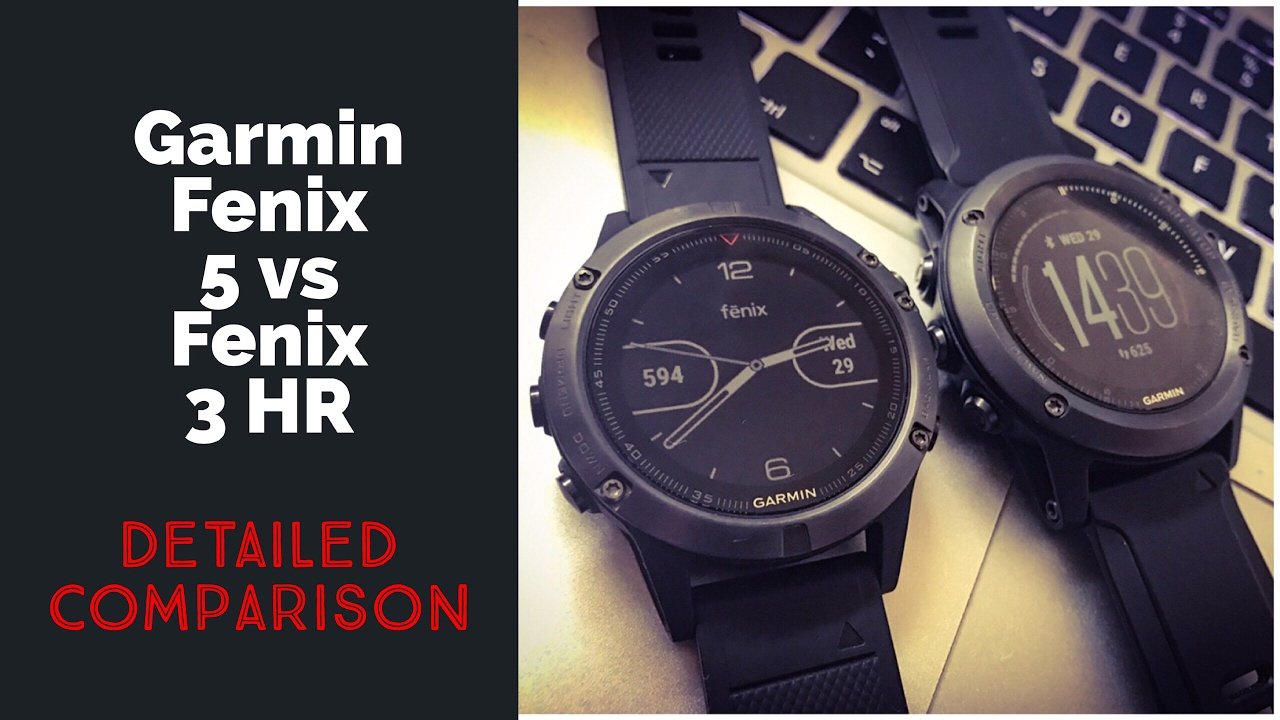 Garmin Fenix 5 Vs Fenix 3 Hr Feature Comparison Best Fitness