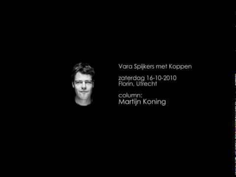 Martijn Koning - Spijkers met Koppen - zaterdag 16-10-2010