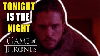 "GAME OF THRONES SEASON 7 PREMIERE: ""TONIGHT IS THE NIGHT"""