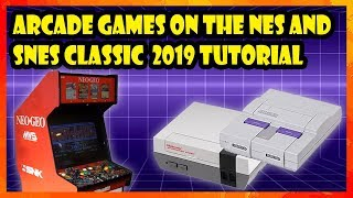 How to play Arcade games on the NES and SNES Classic with Hakchi CE (2019 Tutorial)
