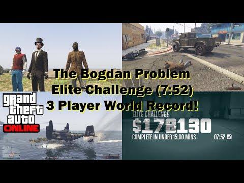 The Bogdan Problem Elite Challenge (3P) - 7:52 WORLD RECORD! - GTA Online