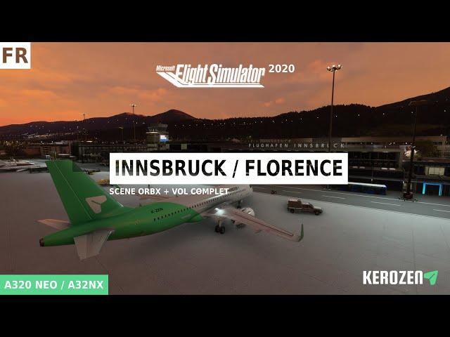 INNSBRUCK (LOWI) - FLORENCE (LIRQ) / Scène ORBX et vol complet A320 Flight Simulateur 2020