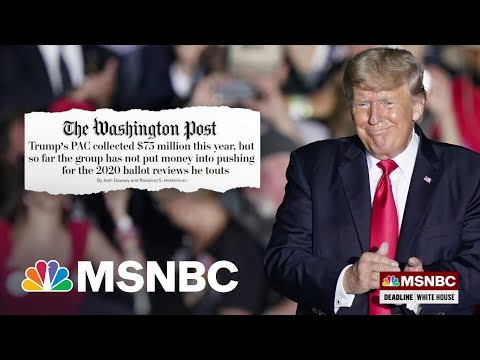 The Grift Goes On For Former President Trump   MSNBC