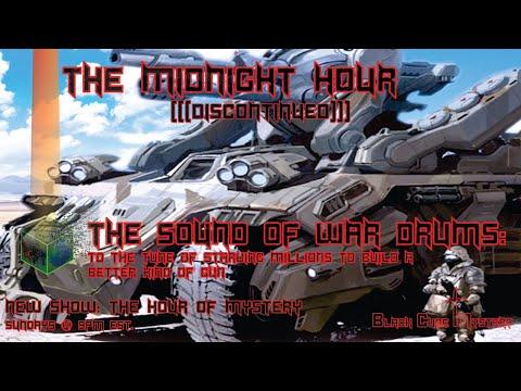 Midnight Hour (The sound of war drums) 07.05.17