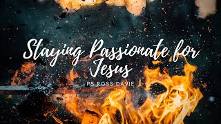 Bayside Christian Church - Staying Passionate for Jesus - Ps Ross Davie