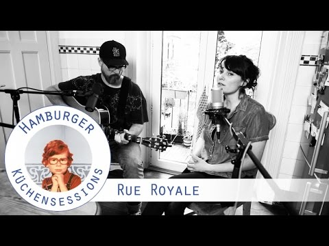 "Rue Royale ""Spiralling"" live @ Hamburger Küchensessions"