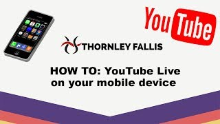 How to: YouTube Live on your mobile device