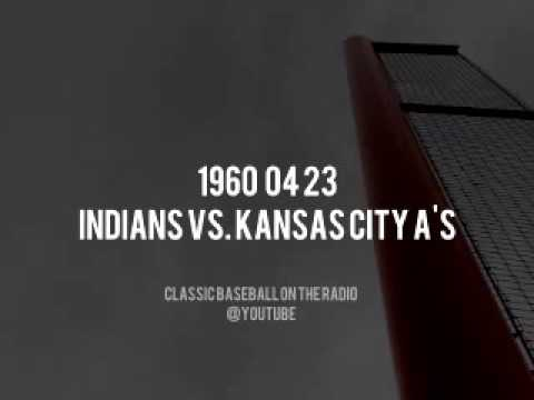 1960 04 23 Indians vs Kansas City Athletics Radio Broadcast