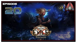Let's Play Path Of Exile 3.6: Synthesis (Minion Build) With CohhCarnage - Episode 20