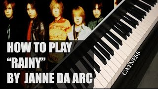 """How to play """"Rainy Ai No Shirabe"""" by Janne Da Arc on piano. Subscri..."""