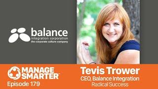 Manage Smarter 179 — Tevis Trower: Radical Success
