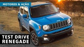 Motores e Ação - Test Drive Jeep Renegade - Sport, Longitude e Trailhawk