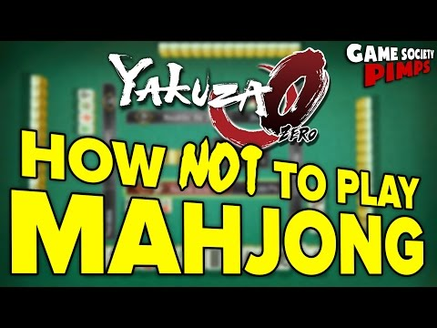How NOT to Play Mahjong - Yakuza 0 For Pimps (E04) - Game Society