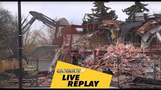 Live replay: Old McDonalds coming down in Kelowna