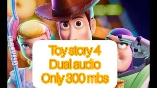 How to download Toy Story 4 in dual audio Hindi+English!|300mb||Full Hd