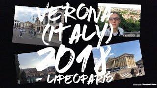 Verona (Italy) 2018 - LifeOfAris