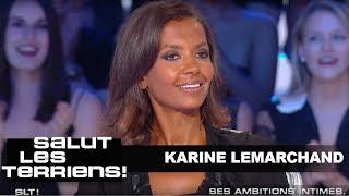 T'es au top : Karine Lemarchand - Salut les terriens - 24/06/2017