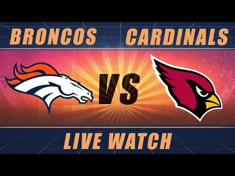 Broncos vs Cardinals: Thursday Night Live Watch