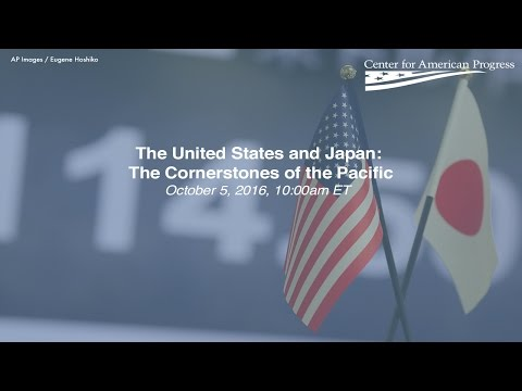 The United States and Japan: The Cornerstones of the Pacific