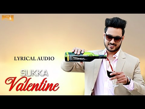 Sukka Valentine (Lyrical Audio) | Dilraj Dhillon | Punjabi Lyrical Videos | White Hill Music