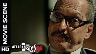 Nana Patekar gives his description | The Attacks Of 26/11 | Nana Patekar | Movie Scene