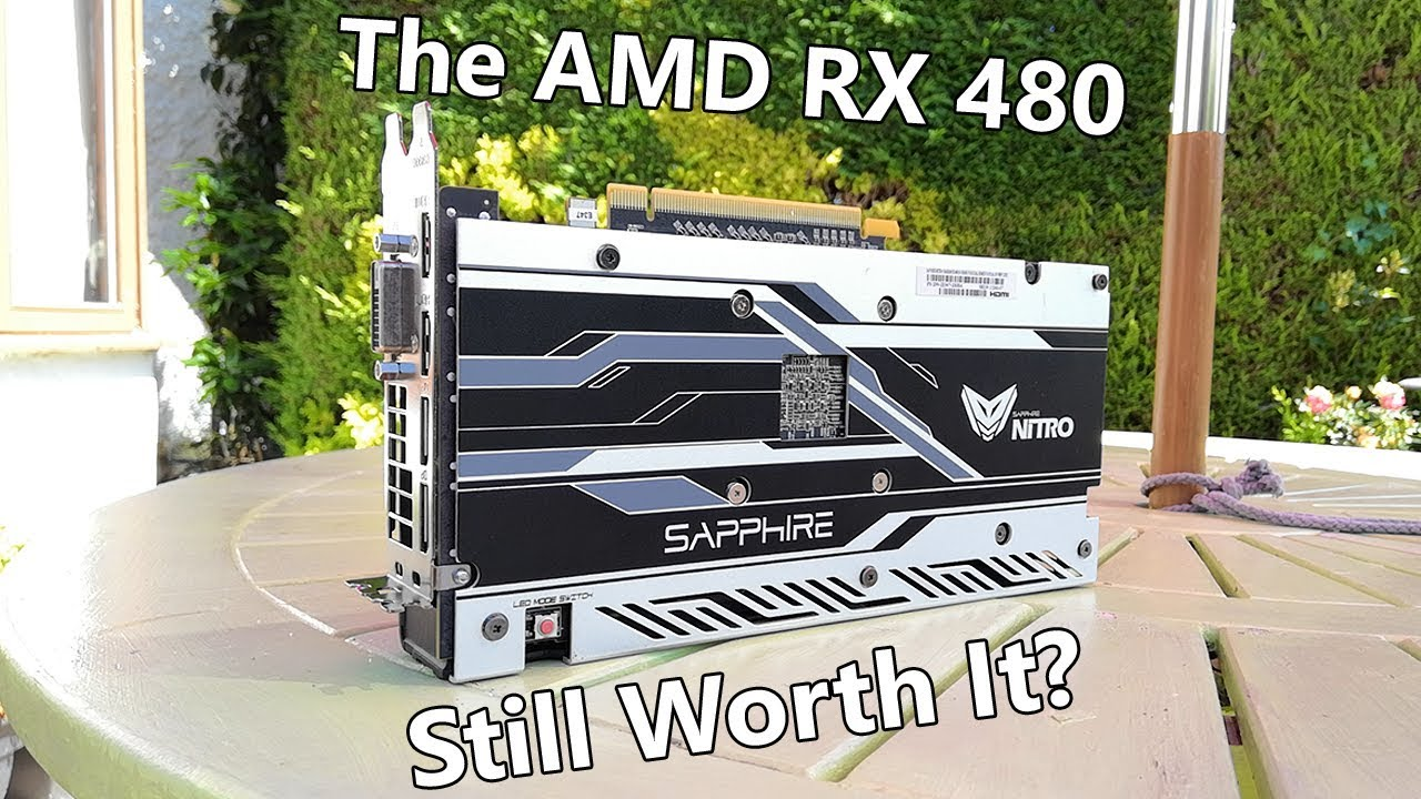 Is The AMD Radeon RX 480 Still Worth Buying in 2019?