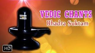 Bhadra Suktam - Vedic Chants - Powerful Vedic Hymn About Lord Shiva - Dr.R. Thiagarajan