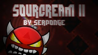 SourCream II by Serponge (Insane Demon)