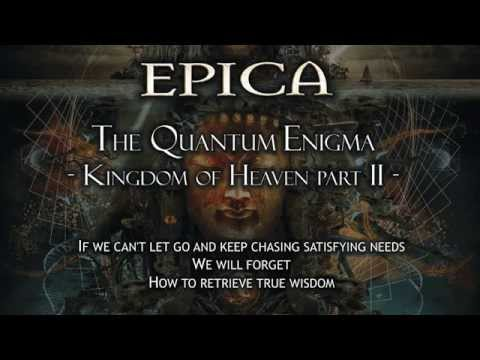 Epica - The Quantum Enigma - Kingdom Of Heaven Part II - (With Lyrics)