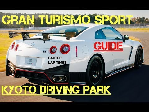 GT Sport - GUIDE For Faster Lap Times (Kyoto Driving Park)