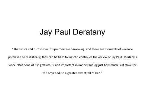 Jay Paul Deratany   Successful Playwright