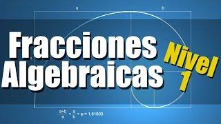 Fracciones Algebraicas Ejercicios Resueltos Nivel 1