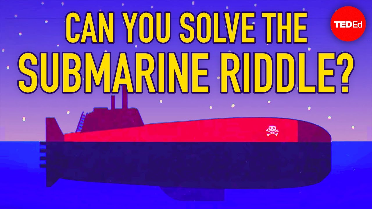 Can you solve the rogue submarine riddle? - Alex Rosenthal