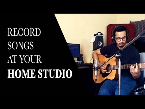 How To Record A Song At Your Home Studio