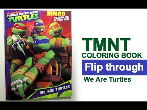 - Teenage Mutant Ninja Turtles Coloring Book Flip Through - We Art Turtles  TMNT - YouTube