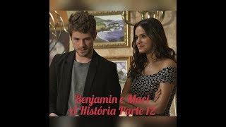 Benjamin e Mari A Histria Parte 12
