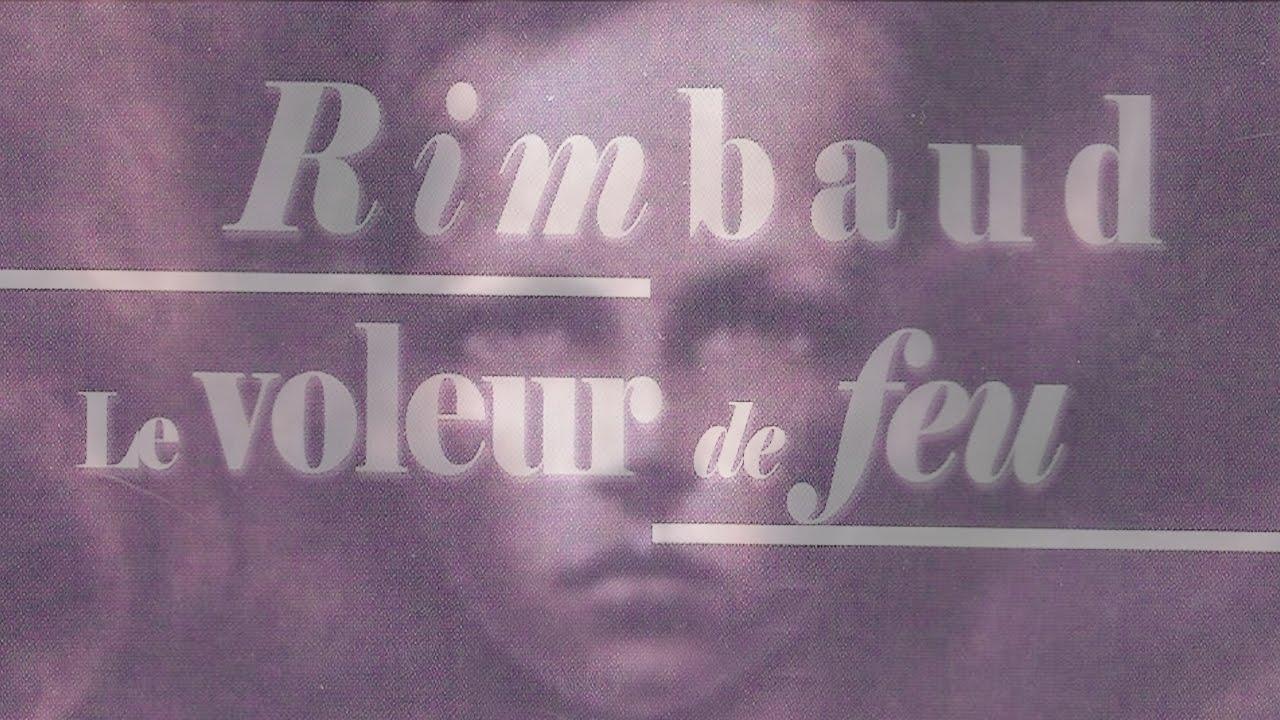 Rare Arthur Rimbaud Le Voleur De Feu Documentaire 1977 Youtube