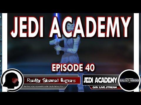 SWGOH Jedi Academy Episode 40 Live Q&A | Star Wars: Galaxy of Heroes #swgoh