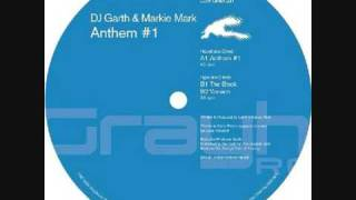 Dj Garth & Markie Mark - Anthem #1