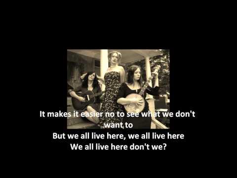 Be Good Tanyas - Junkie Song (with lyrics)