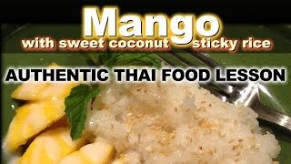 Authentic Thai Recipe For Khao Neow Ma Muang | ข้าวเหนียวมะม่วง | Thai Mango With Sticky Rice