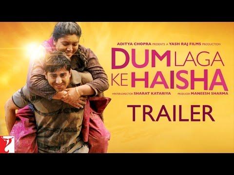 Download Dum Laga Ke Haisha | Official Trailer | Ayushmann Khurrana | Bhumi Pednekar