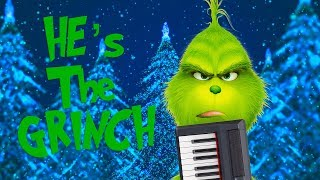 He's The Grinch (Music Video)