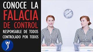 La FALACIA DE CONTROL, la sensación errónea de controlarlo todo 👑 o de que todo nos controla 🐑