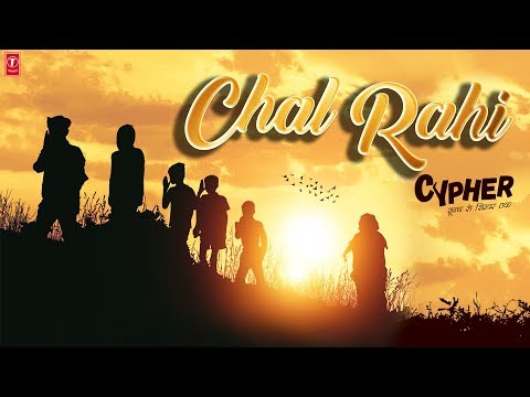 Chal Rahi Video Song | CYPHER | Sagar Pathak |  Kailash Kher | Paresh Bhanushali