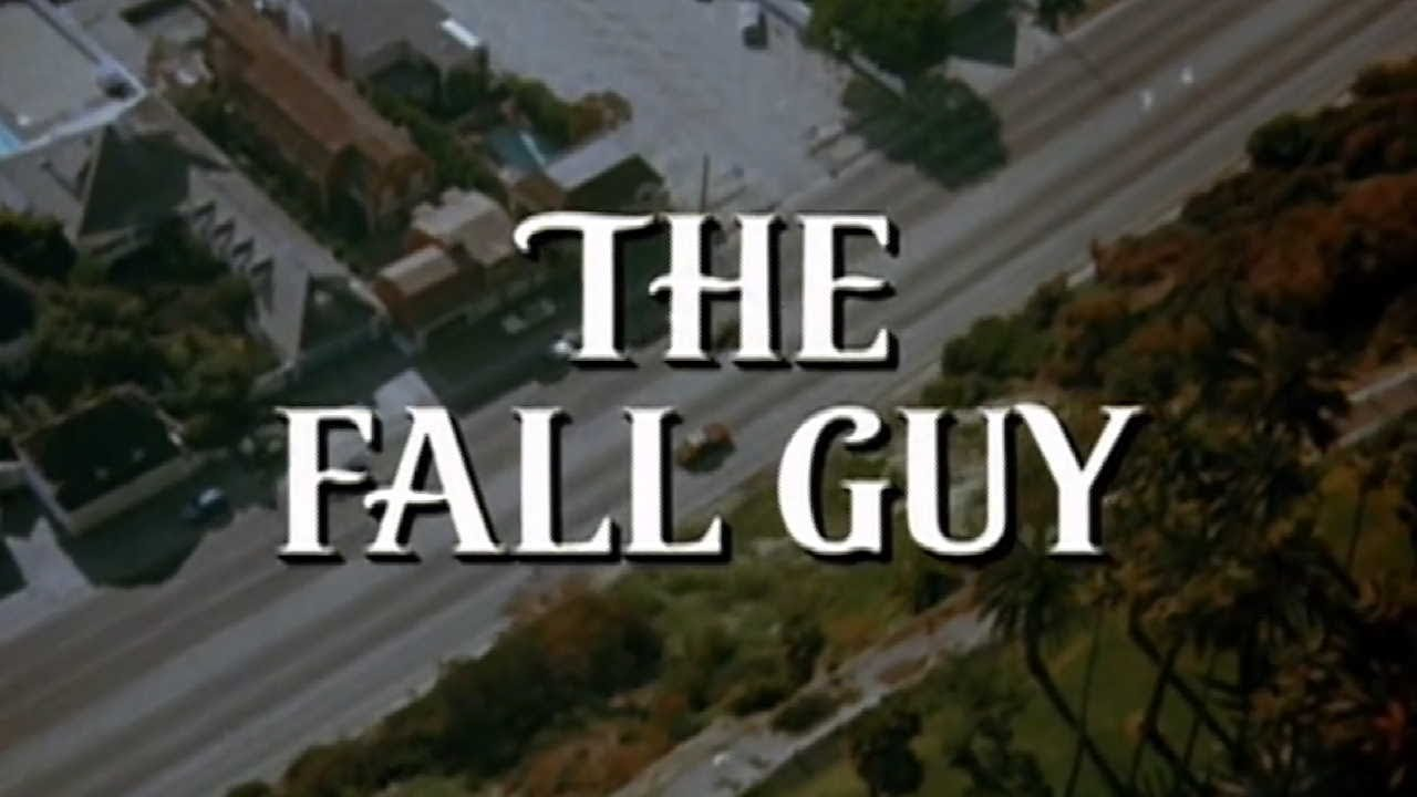TV Theme Songs: The Fall Guy