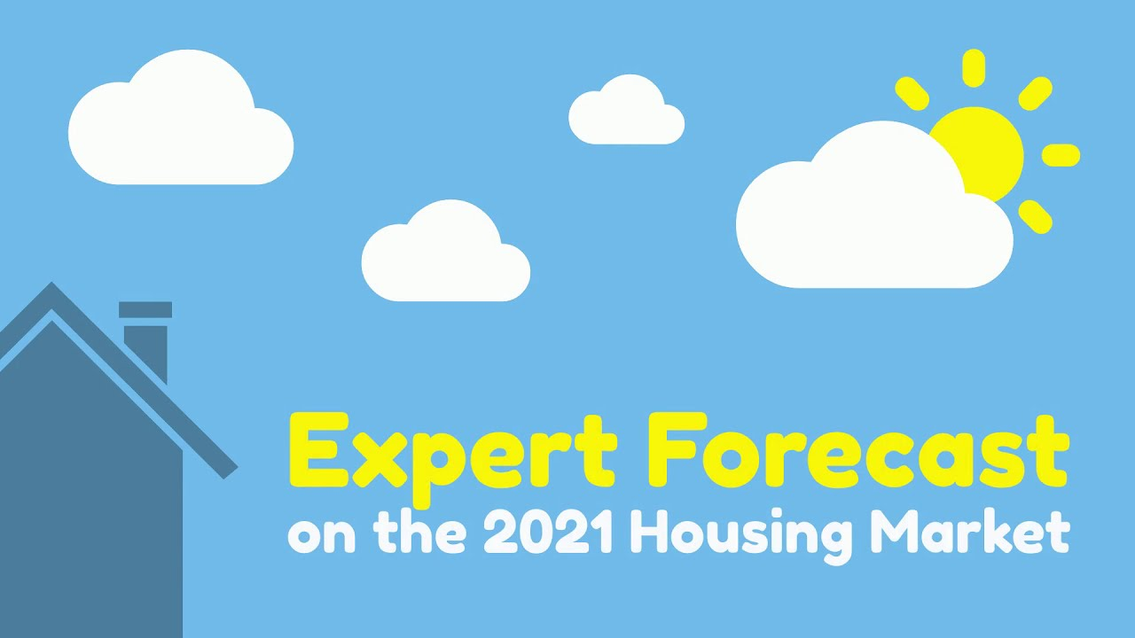 Expert Forecast on the 2021 Housing Market